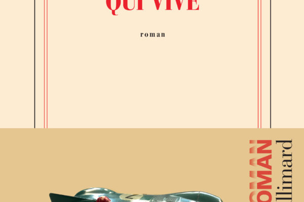 Colin Lemoine, Qui vive, Gallimard
