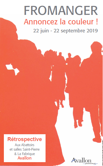 Exposition «Annoncez la couleur !» avec Gérard Fromanger à Avallon