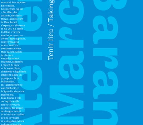 Tenir lieu. Atelier Marc Barani. Catalogue par Colin Lemoine.