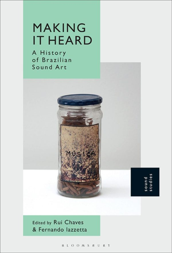 A read on sound art in Brazil by Théo-Mario Coppola
