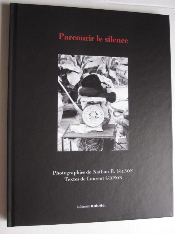 Parcourir le silence, Éditions Unicité, 2020