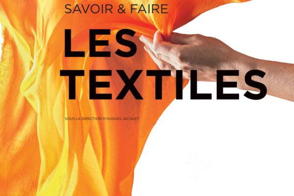 [PUBLICATION] LES TEXTILES /// Actes Sud