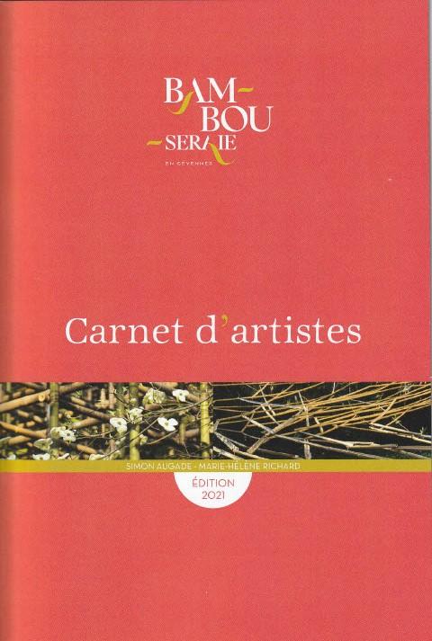 Carnet d'artistes, Bambouseraie, 2021. Sur Simon Augade et Marie-Hélène Richard.
