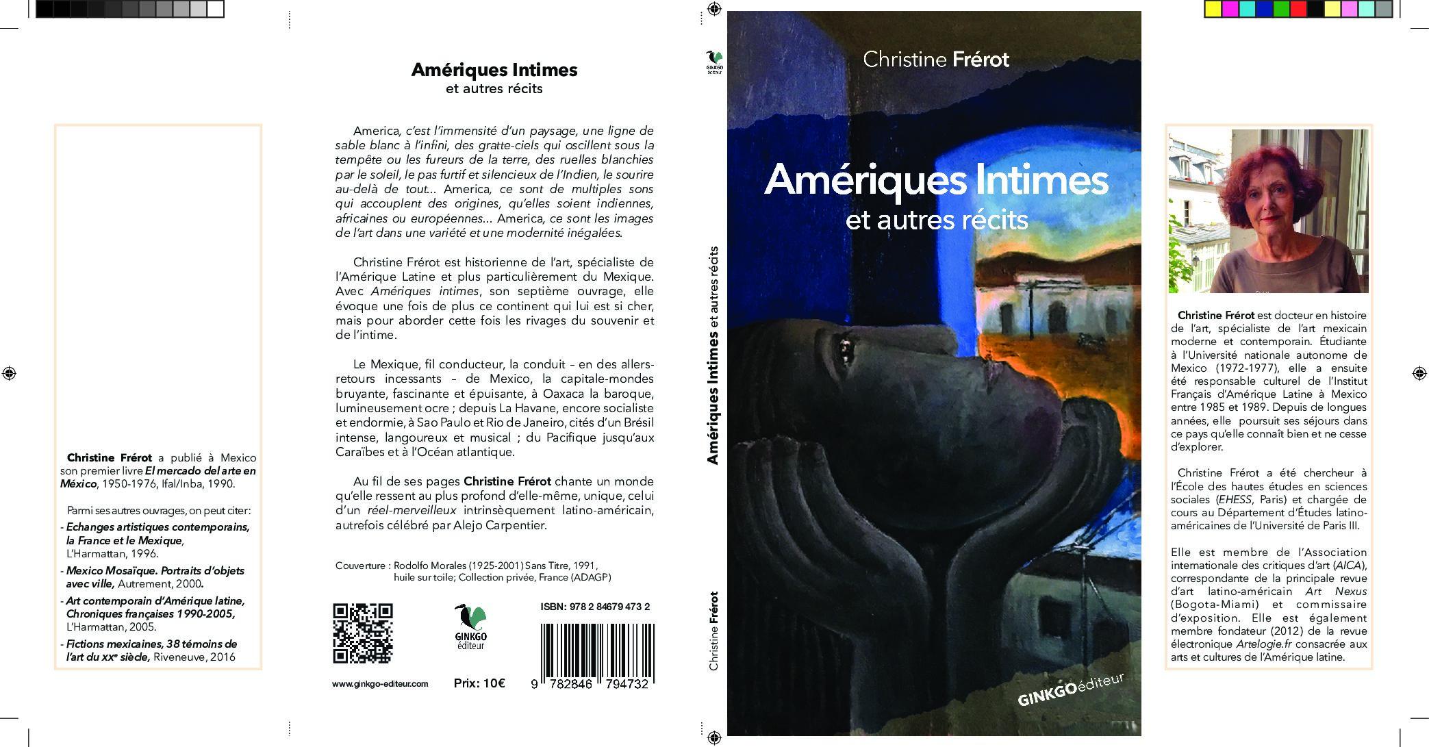 Amériques intimes et autres récits, Christine Frérot, éditions Ginkgo, Paris avril 2021